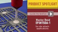 Master Bond Epoxy System EP3HTSDA-1 for Die Attach Applications